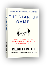The Startup Game by William H. Draper III